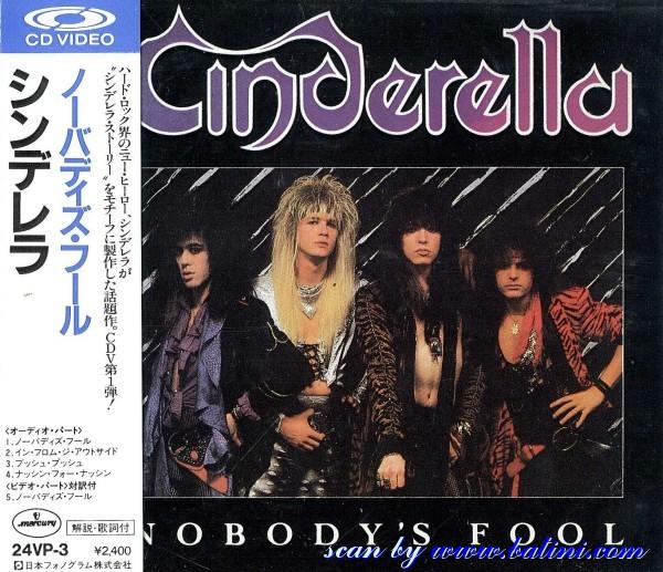 CINDERELLA - Nobodys Fool