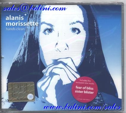 ALANIS MORISSETTE - Hands Clean / Fear of bliss / Sister blister - MCD